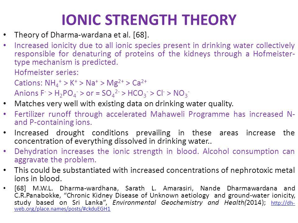IONIC STRENGTH THEORY Theory of Dharma-wardana et al. [68].